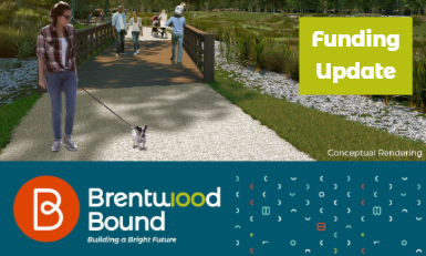 Brentwood Bound Funding Update