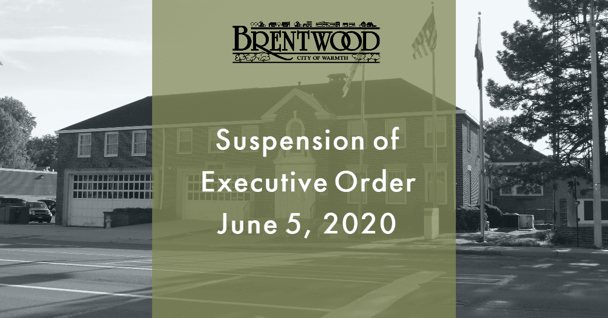 Suspension of Executive Order 06.05.2020