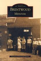 Brentwood Missouri - The Book