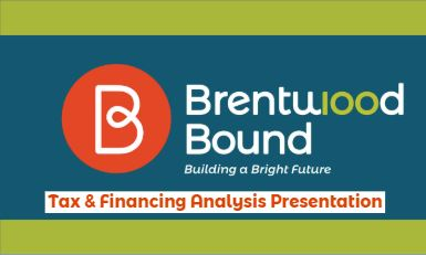 Brentwood Bound Tax and Financing Presentation