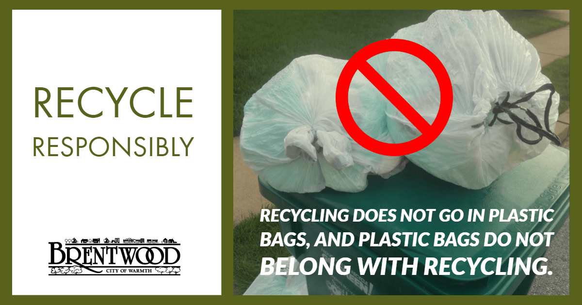Recycle Responsibly - No Plastic Bags